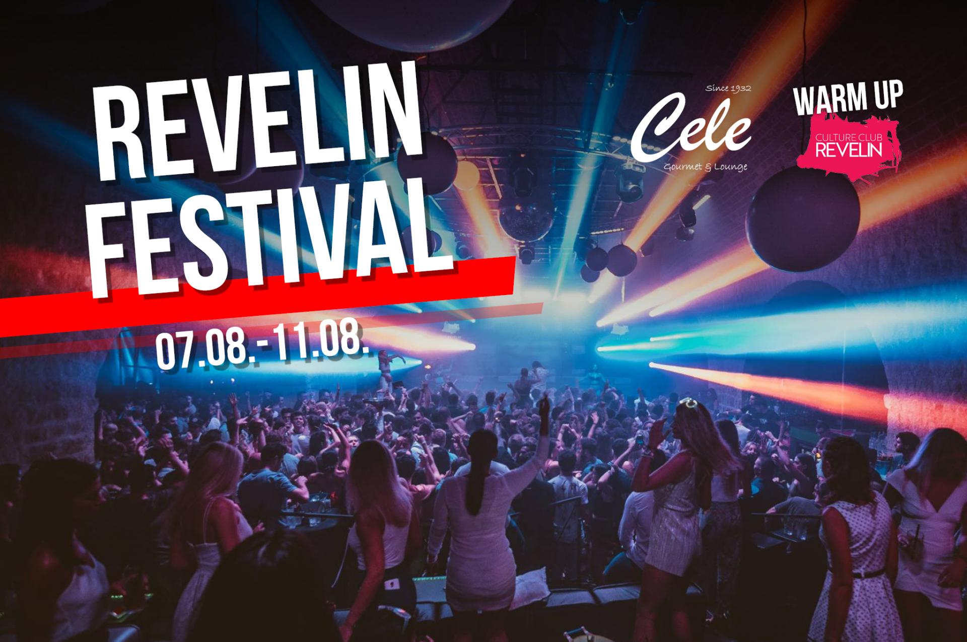 Cele - Revelin Festival